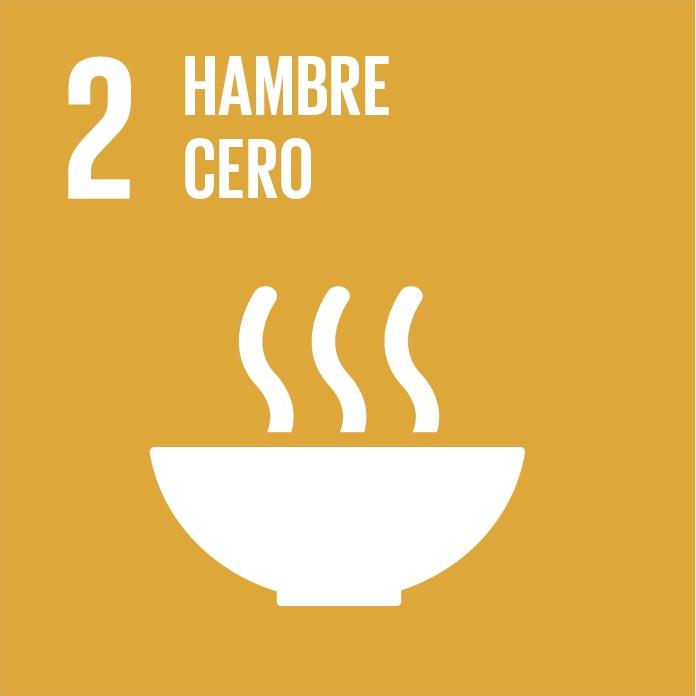 Poner fin al hambre, lograr la seguridad alimentaria y la mejora de la nutrición y promover la agricultura sostenible.